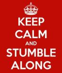 keep-calm-and-stumble-along